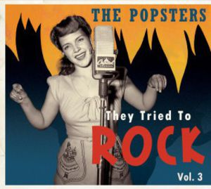 Popsters They Tried to Rock Vol. 3