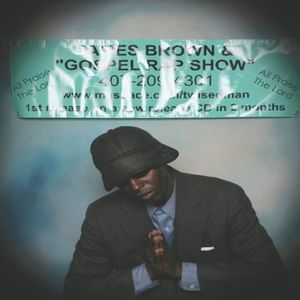James Brown & Gospel Rap Show