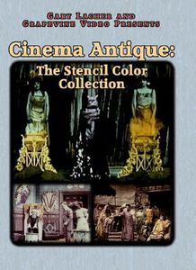 Cinema Antique: Stencil Color Collection 1903-10