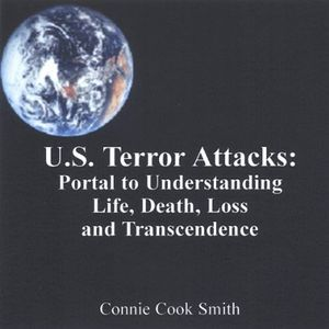 Us Terror Attacks: Portal to Understanding Life de