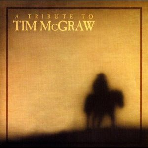 Tribute to Tim McGraw /  Various