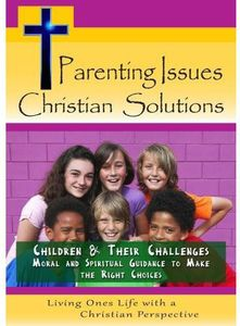 Children & Their Challenges-Moral & Spiritual Guid
