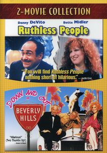 Ruthless People & Down & Out in Beverly Hills