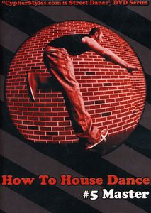 How to House Dance 5