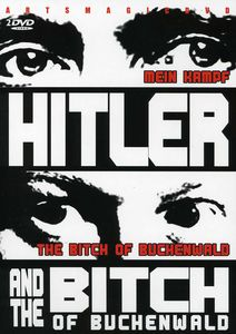 Hitler & the Bitch of Buchenwald