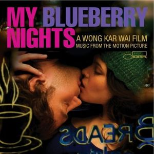 My Blueberry Nights (Original Soundtrack)