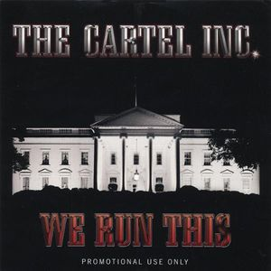 Cartel Inc. We Run This
