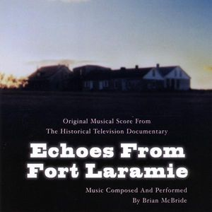 Echoes from Fort Laramie