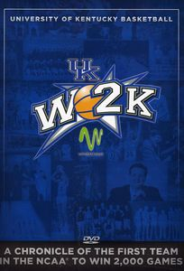 W2K: Kentucky Wildcats Basketball