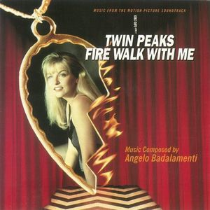 Twin Peaks-Fire Walk with Me (Original Soundtrack) [Import]