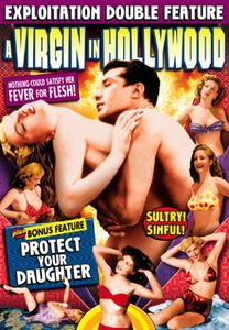Protect Your Daughters /  a Virgin in Hollywood