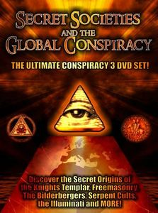 Secret Societies & Global Conspiracy