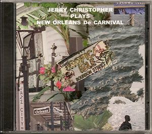 Jerry Christopher Plays New Orleans de Carnival