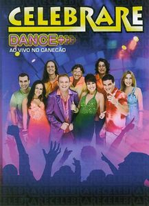 Celebrare Dance: Ao Vivo No Canecao [Import]