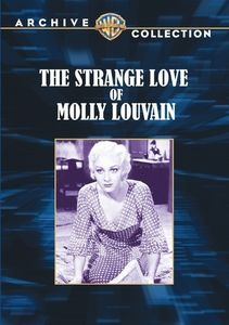 Strange Love of Molly Louvain