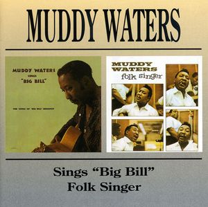 Muddy Waters Sings Big Bill /  Folk Singer [Import]