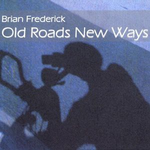 Old Roads New Ways