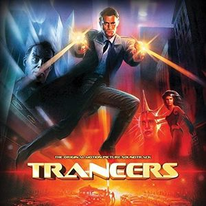 Trancers (Original Soundtrack)