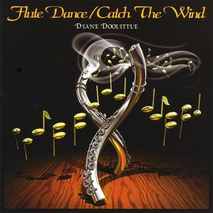 Flute Dance/ Catch the Wind