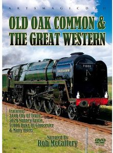 Old Oak Common & the Great Western /  Various