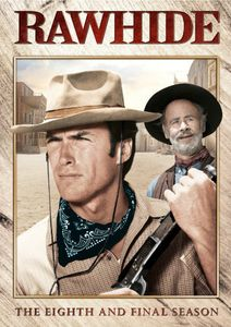 Rawhide: Eighth & Final Season