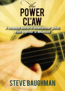 Power of Claw: A Complete Course in Clawhammer