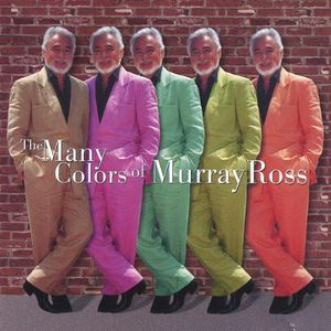 Many Colors of Murray Ross