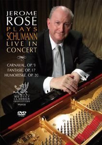 Jerome Rose Plays Schumann Live in Concert