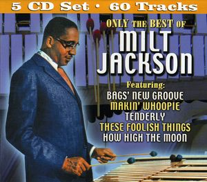 Only the Best of Milt Jackson