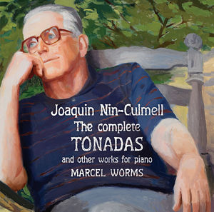 Joaquin Nin-Culmell: Complete Tonadas Other Works