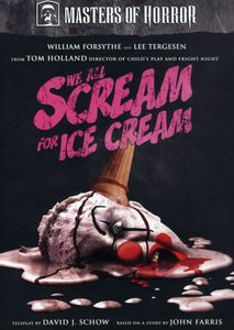 Masters of Horror: We All Scream for Ice Cream