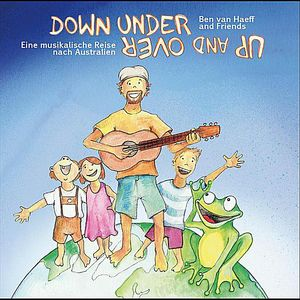 Down Under Up & Over: A Musical Journey to Austral