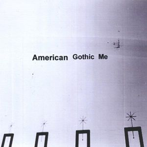American Gothic Me