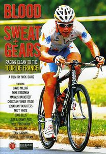 Blood Sweat & Gears: Racing Clean to Tour France