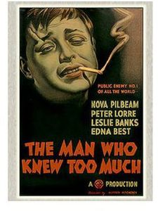 Man Who Knew Too Much (1934)