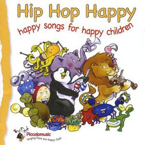 Hip Hop Happy: Happy Songs for Happy Children /  Various