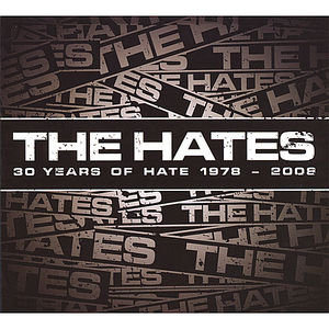 30 Years of Hate 1978-2008