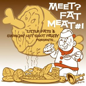 Meet Fat Meat