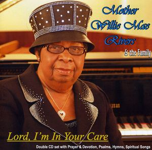Lord I'm in Your Care