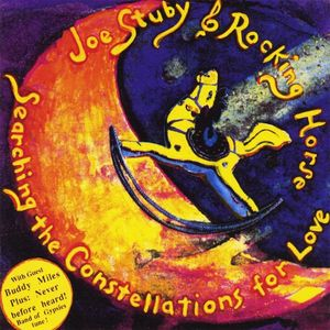 Stuby, Joe & Rocking Horse : Searching the Constellations for Love