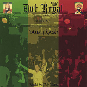 Dub Royal: Best of Dub Flash /  Various