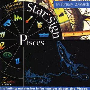 Music for Your Star Sign: Pisces /  Various