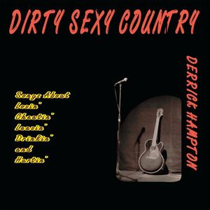 Dirty Sexy Country