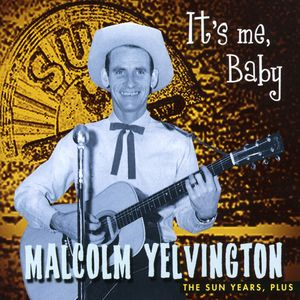 Malcolm It's Me Baby-Sun Years Plus
