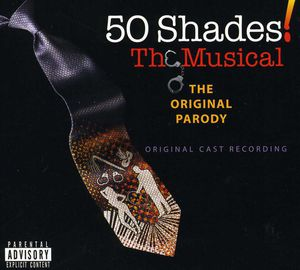 50 Shades: Musical /  O.C.R. [Explicit Content]