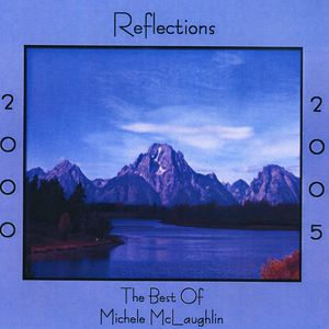 Reflections 2000-2005: Best of