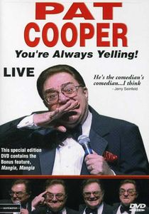 Pat Cooper: You're Always Yelling Live