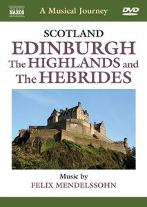 Musical Journey: Scotland - Edinburgh Highlands
