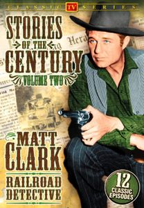 Matt Clark Railroad Detective 2: Stories of the