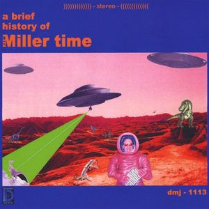 Brief History of Miller Time